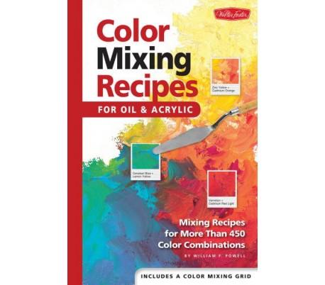 ספר מתכונים לערבוב צבעים ויצירת גוונים - אקריליק ושמן
